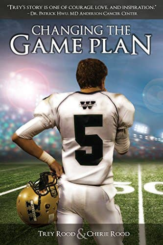 Ghostwriting - Changing the Game Plan: The Trey Rood Story