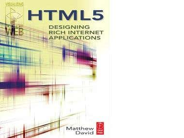 HTML5: Designing Rich Internet Applications (1st Ed.)