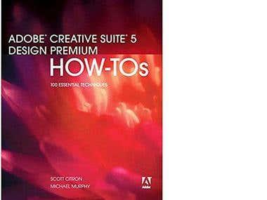 Adobe Creative Suite 5 Design Premium How-Tos (1st Edition)