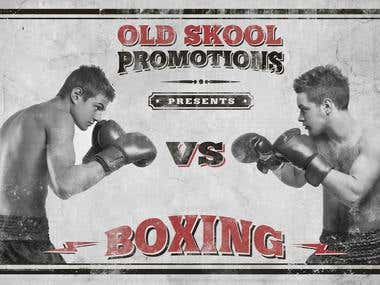 OLD SKOOL PROMOTIONS boxing poster