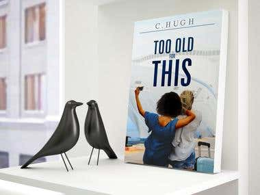 Too Old for This - book cover