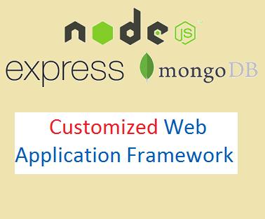 Customized Web Application Framework