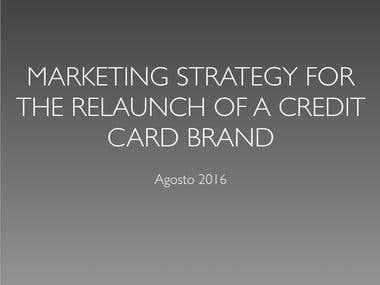 Marketing Strategy for the relaunch of a Credit Card brand