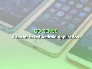 Go Sense - A Sensor based Android Application!