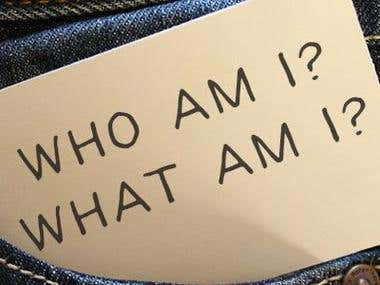 Who am I? What am I?