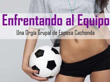 Enfrentando al Equipo (Spanish LatAm)
