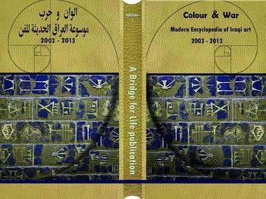 """Colour and War"" MODERN ENCYCLOPEDIA OF IRAQI ART 2003 –2013"