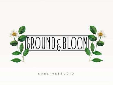 Ground & Bloom Branding Project