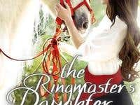The Ringmaster's Daughter by Grace Elliot