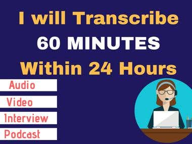 Professionally transcribe an hour of audio/video Recording