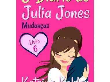 O DIÁRIO DE JULIA JONES - LIVRO 6