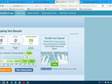 Typing Speed - 75 WPM (twice+ the average), 100% accuracy