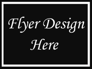 Flyer Designs...
