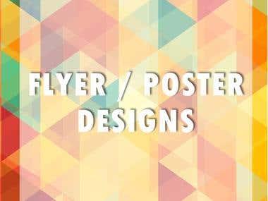 Flyer / Poster Designs