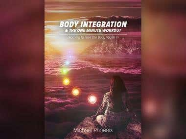 Body Integration & The One Minute Workout