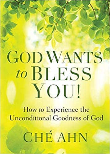 """God Wants to Bless You!"" by Dr. Ché Ahn"