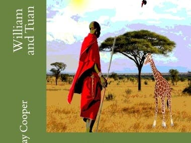 William and Tuan - one of my books aimed at 7-10 year olds