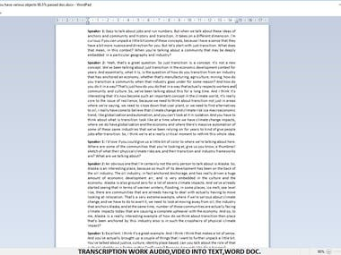TRANSCRIPTION WORK AUDIO VIDEO INTO TEXT, WORD DOCUMENTS.