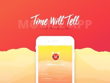 Time Will Tell - Messaging App