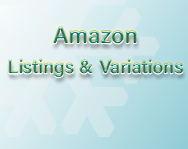 Amazon Listings & Variations