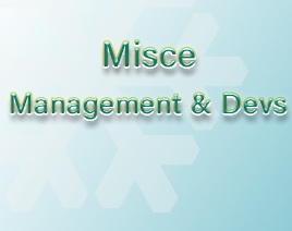 Miscellaneous Managements & Developments