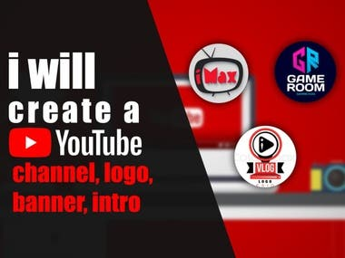 I Will Create A Youtube Channel, Logo, Banner, Intro