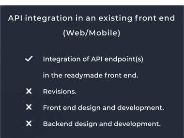 API integration in an existing Front End (WEB/MOBILE).