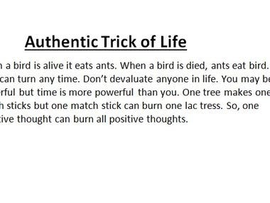 Authentic trick of life