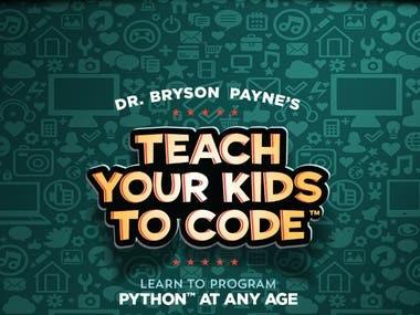 KIDSTOCODE : http://teachyourkidstocode.com/