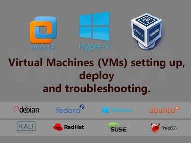 VM ware / Hyper V / Virtual Box Setup