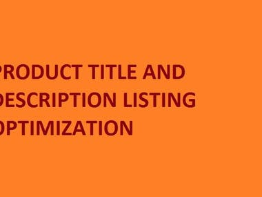 PRODUCT TITLE AND DESCRIPTION LISTING OPTIMIZATION