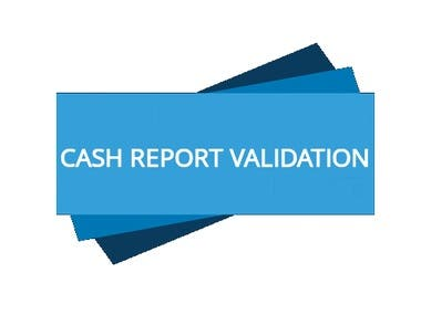 Cash Report Validation