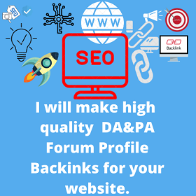 I will make high quality DA&PA Forum Profile Backinks
