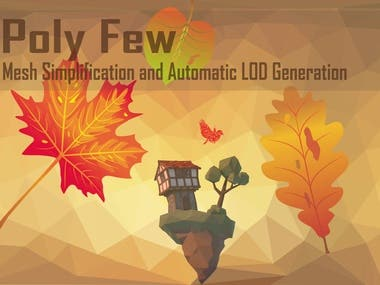 Poly Few   Mesh Simplifier and Auto LOD Generator