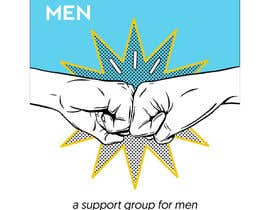 """#25 for Design a poster for """"Men Supporting Men"""" by blakeley89"""