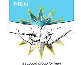"""Nro 25 kilpailuun Design a poster for """"Men Supporting Men"""" käyttäjältä blakeley89"""