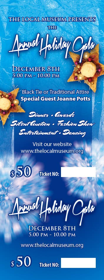 Contest Entry #                                        3                                      for                                         Print & Packaging Design for Full color, eye catching poster & event ticket for a HOLIDAY GALA