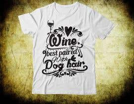 #54 for Design a Woman's T-Shirt for the dog lover by dollarbank53