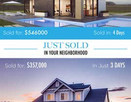 "nº 22 pour Design ""Just Sold"" Mailer Template for Real Estate Agent par timiciucandrei"