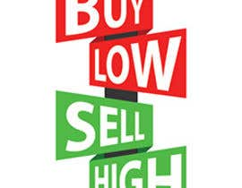 "#17 for Graphic design ""buy low"" ""sell High"" by Liegele"