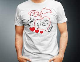 nº 61 pour Design a T-Shirt, the love dot v1 par Milon85