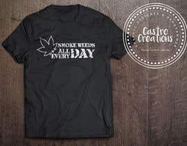 nº 81 pour Design a 420 T-Shirt. par castroralph17