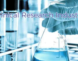 "nº 28 pour Design a Banner for ""Clinical Research Industry"" par pselina79"