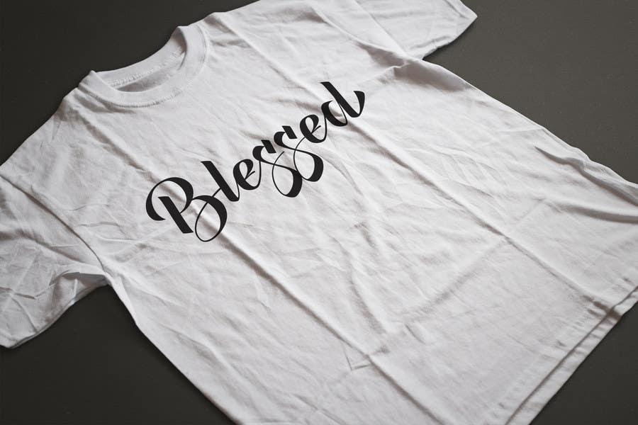 Proposition n°34 du concours Design a T-Shirt (Blessed)