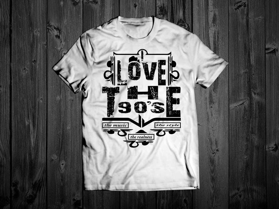 Proposition n°31 du concours Design a T-Shirt_ilovethe90s