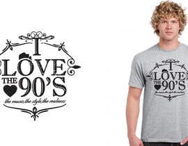 nº 25 pour Design a T-Shirt_ilovethe90s par shamim111sl
