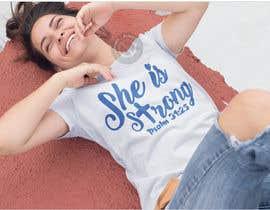 nº 52 pour Design a T-Shirt -  She is Strong par nobelahamed19