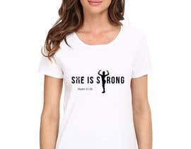 nº 54 pour Design a T-Shirt -  She is Strong par eternitydesigns