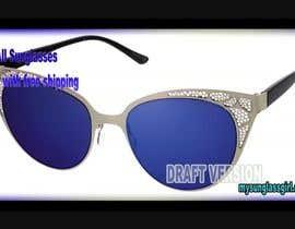 nº 11 pour Video for sunglasses 15 Sec to 30 Sec par wwwfashion