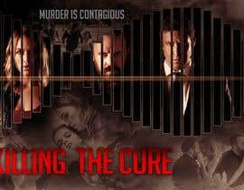 #38 for Poster design for TV show KILLING THE CURE by freeland972